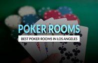 Los Angeles Poker Rooms
