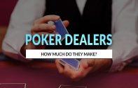 How much do poker dealers make?