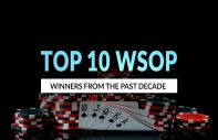 Top 10 World Series of Poker Winners